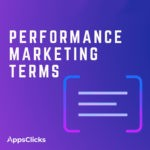 Performance Marketing Terms